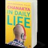 Chanakya in Daily Life by Radhakrishnan Pillai eBook