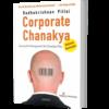 Corporate Chanakya eBook by Radhakrishnan Pillai